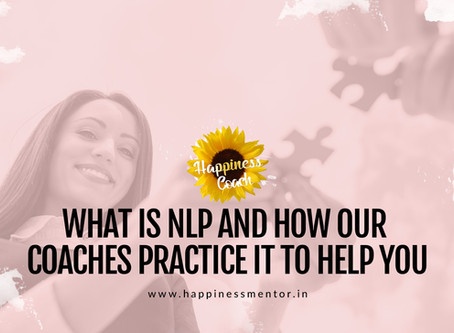 What is NLP and How Our Coaches Practice It To Help You