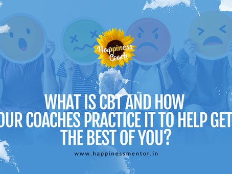 What is CBT and How our Coaches Practice it to Help get the Best of You?