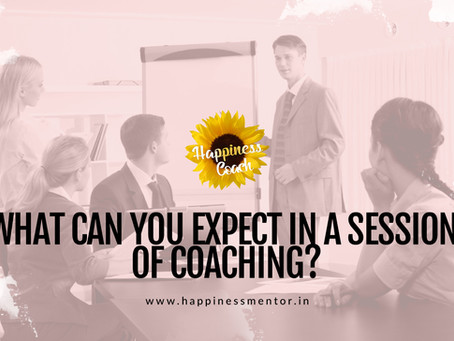 What can you expect in a session of coaching?