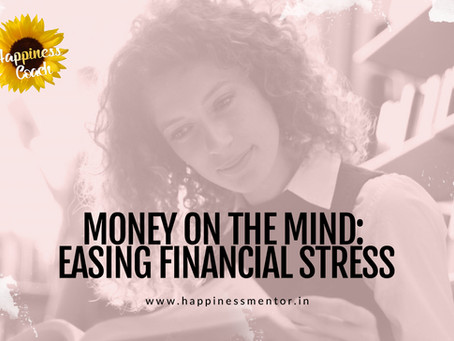 Money on the Mind: Easing Financial Stress