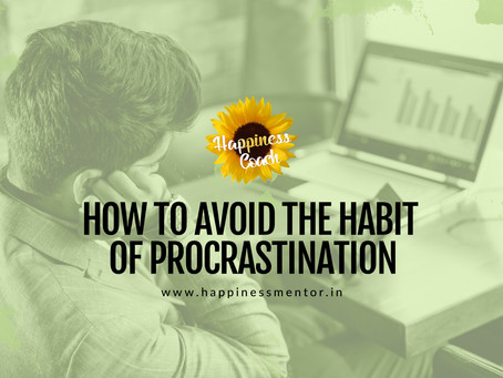 How to Avoid the Habit of Procrastination