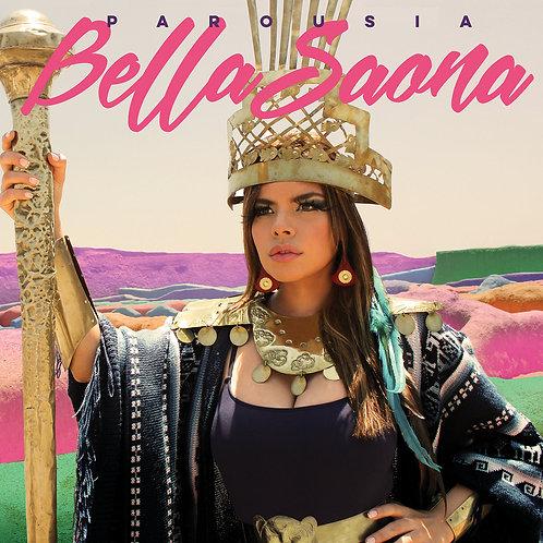 Bella Saona - Parousia (Vinyl LP)