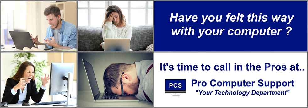 Pro Computer Support | Your Technolgy Department