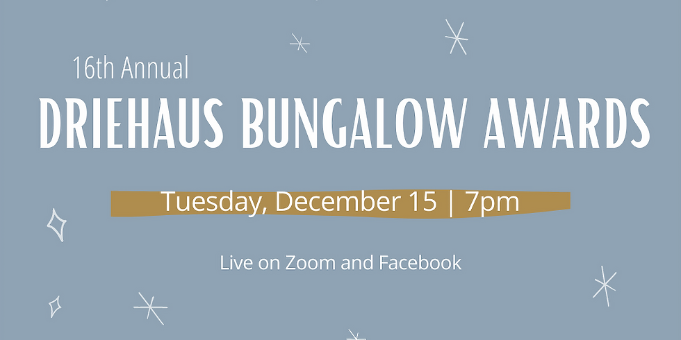 16th Annual Driehaus Bungalow Awards Show