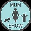 Mum Show / Hey Mamas