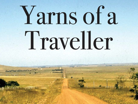 Yarns of a Traveller by Cliff Peel
