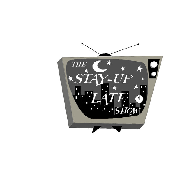 The Stay-Up Late Show
