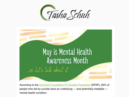 """""""May is Mental Health Awareness Month"""" - Tasha Schuh, May Newsletter"""