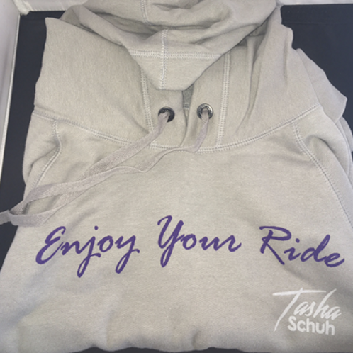Enjoy Your Ride Hooded Sweatshirt