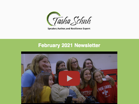 """I Teach Resilience"" - Tasha Schuh, February Newsletter"
