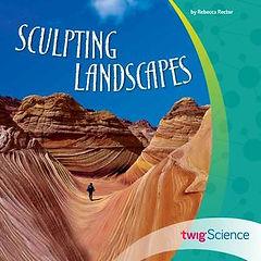 Sculpting Landscapes