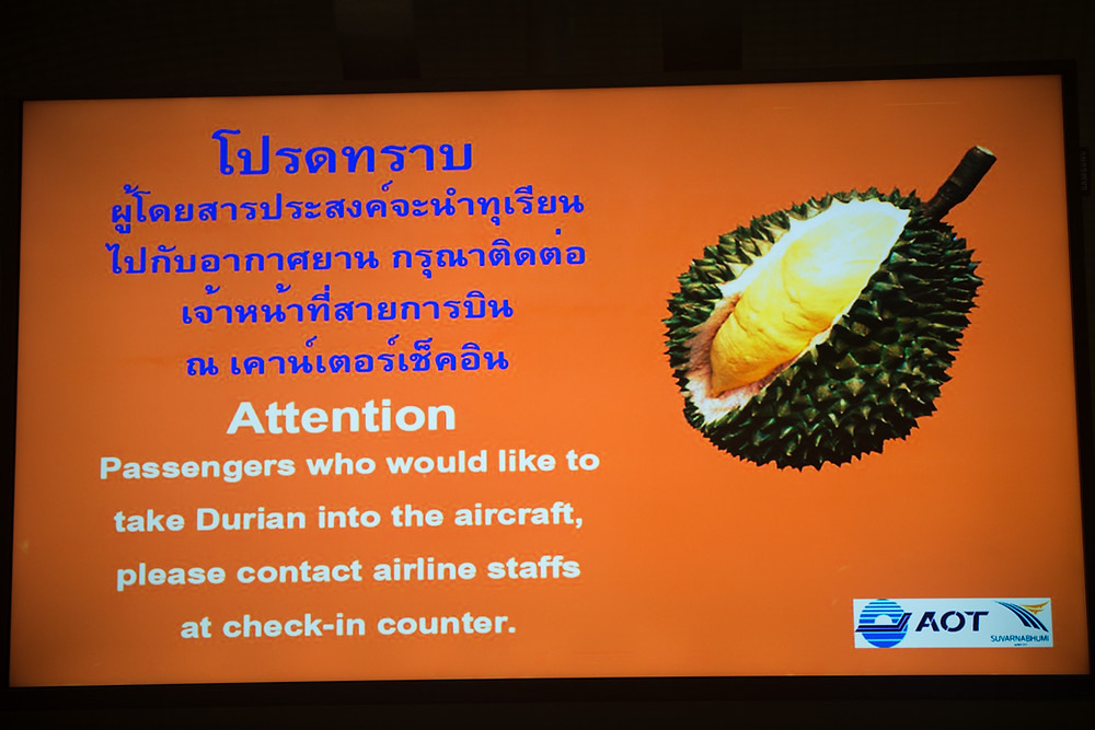 A Durian warning at the airport in Bangkok