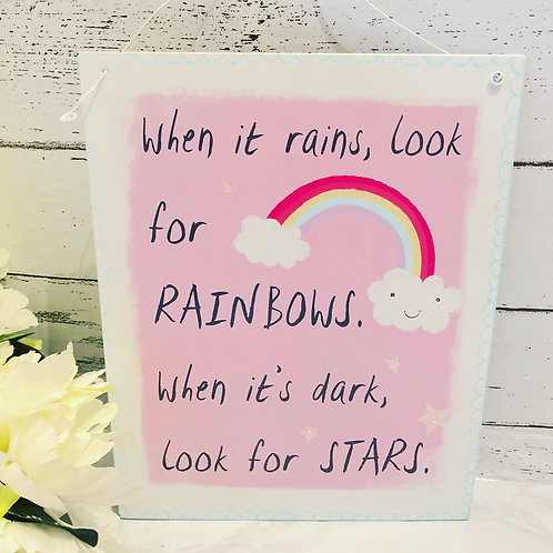 When it Rains look for Rainbows Metal Hanging Sign