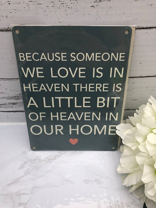 Little Bit Of Heaven In Our Home Metal Sign