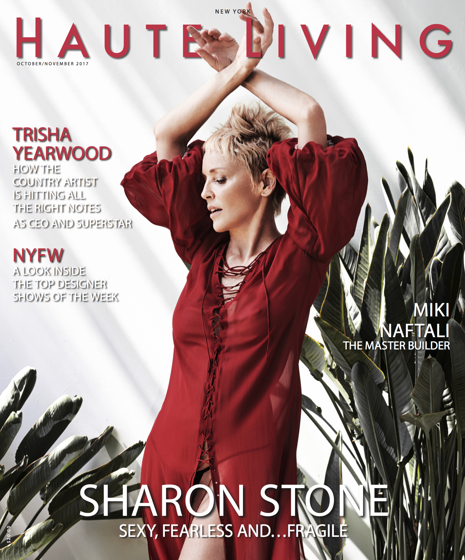Sharon Stone - Haute Living 2017