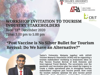 Post Vaccine is No Silver Bullet for Tourism Revival: Do We Have an Alternative?