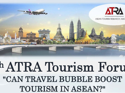 "Tourism Forum on ""Can Travel Bubble Boost Tourism in ASEAN?"""