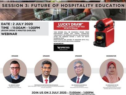 "MAH Webinar Series on ""Hotel Industry of Malaysia: Moving Forward"" - Future of Hospitality Education"