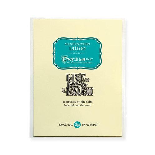 """Live Love Laugh"" MANIFESTATION TATTOO"
