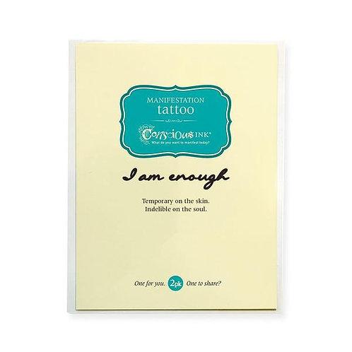 """""""I am Enough"""" Manifestation Tattoo"""