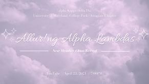 Spring '21 Reveal - Allur!ng Alpha Lambda