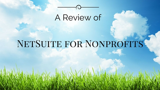 A Review of NetSuite for Nonprofits