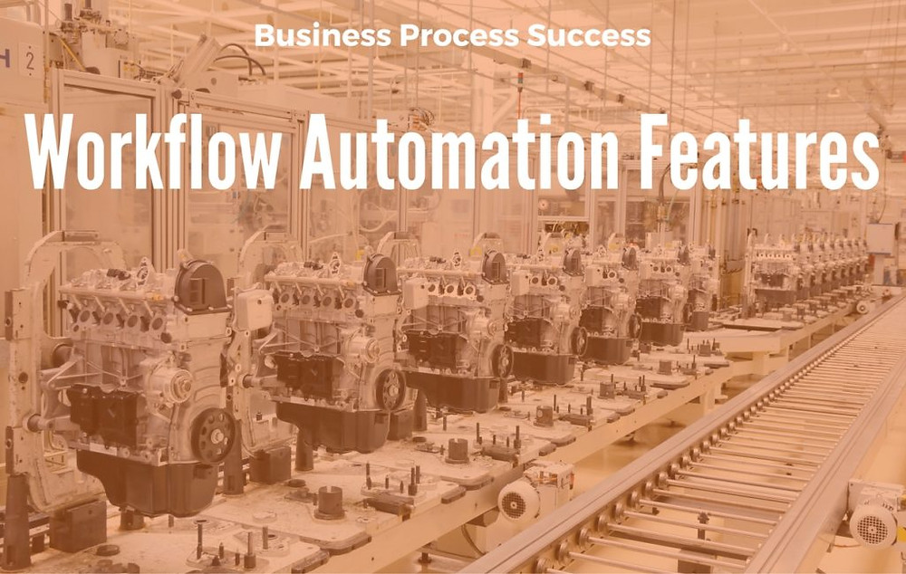 Business Process Management requires workflow automation software