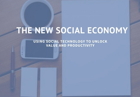 Using Social Technology to Unlock Value & Productivity