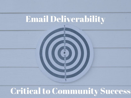 Why Email Deliverability Is Critical For Your Community's Success