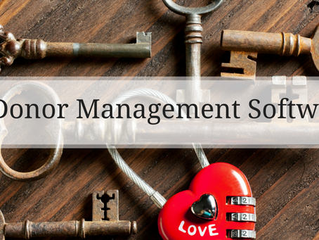 Why Donor Management Software is the Heart of NPO's