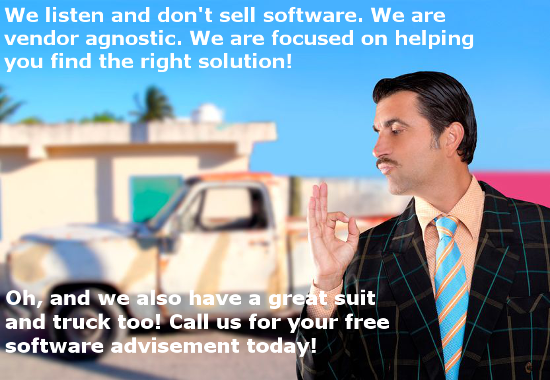 We do not sell software. We are software advisers.