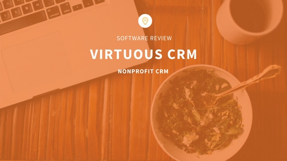 Virtuous CRM Software Review for nonprofits