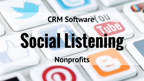CRM Software For Nonprofits should have social listening tools
