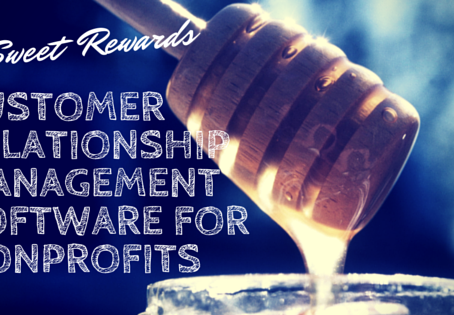 Five Sweet Rewards of CRM Software for Nonprofits