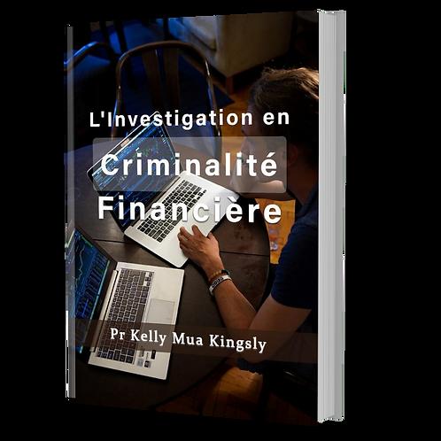 L'Investigation Criminalite Financiere