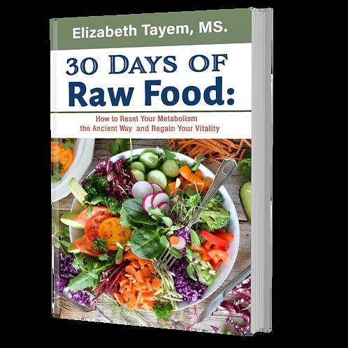 30 Days of Raw Food