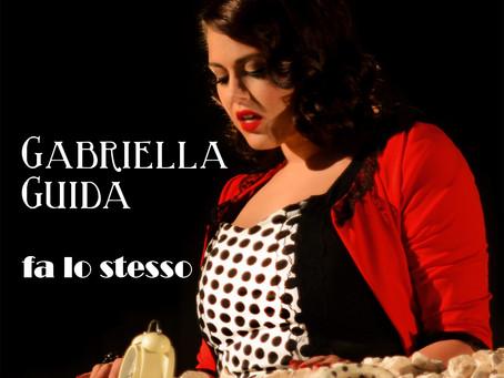 """L'ultima release della Joe Black Production: GABRIELLA GUIDA e il pop-soul di """"FA LO STESSO"""