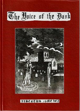 THE VOICE OF THE DARK by Albertus Jimenez