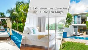 5 exclusivas residencias en la Riviera Maya en venta