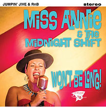 MISS ANNIE & THE MIDNIGHT SHIFT CD COVER WON'T BE LONG