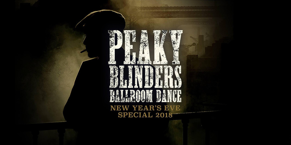 Peaky Blinder Ballroom Dance - New Year's Eve Special