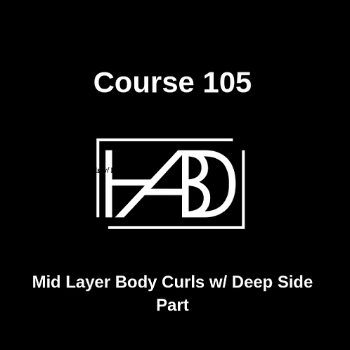 Course 105: Mid Layer Body Curls w/ Deep Side
