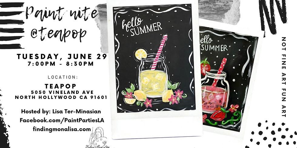 'Hello Summer' Paint Night at Teapop