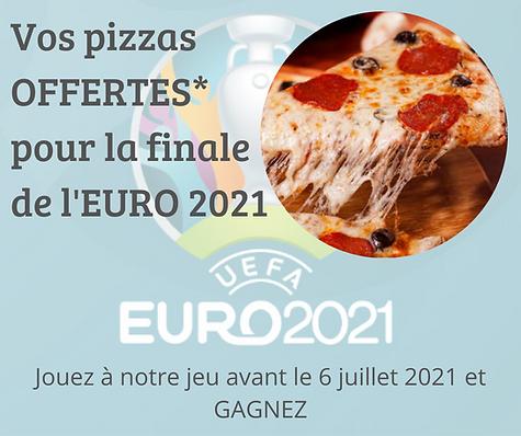 Vos pizza OFFERTE pour la finale de l'EU