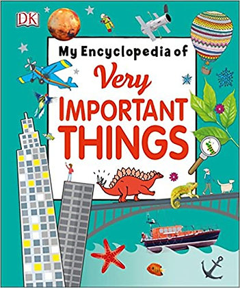 My Encyclopedia of Very Important Things: For Little Learners Who Want to Know E