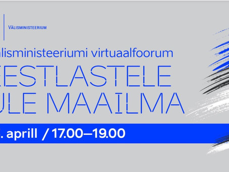 April 13 - attend first ever forum for Estonian diaspora (Estonian with English interpretation).