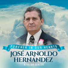 Jose Arnoldo Hernandez  8/15/1950 - 5/4/2020