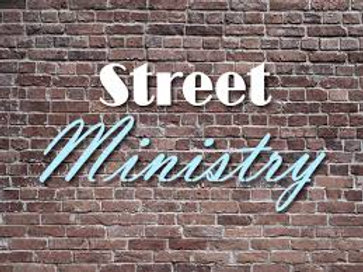 All You Want to Know About Street Ministry