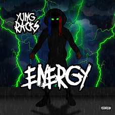 Yung Racks - Energy (Cover).png
