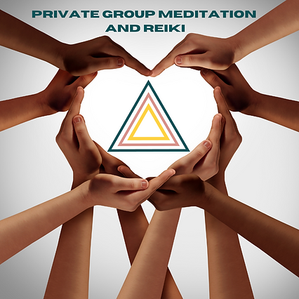 PRIVATE GROUP MEDITATION AND REIKI.png